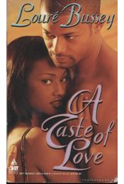 A Taste of Love - Bussey, Louré - Régikönyvek