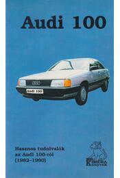 Audi 100 - Régikönyvek