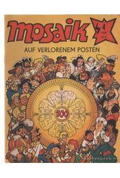 Auf Verlorenem Posten - Mosaik 1984/4 - Régikönyvek