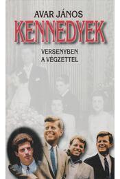 Kennedyek - Avar János - Régikönyvek