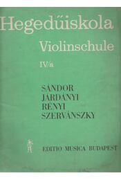 Hegedűiskola IV/a kötet - Járdányi Pál, Szervánszky Endre, Sándor Frigyes, Rényi Albert - Régikönyvek