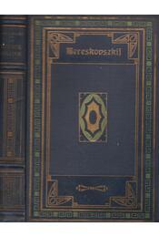 Az istenek születése - Mereskovszkij - Régikönyvek