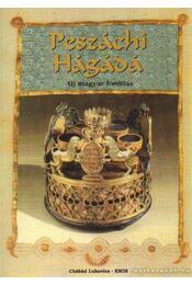 Az őrködés éjszakája - Peszáchi Hágádá - Régikönyvek