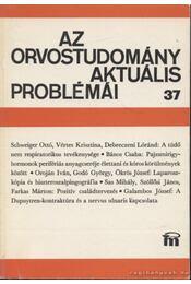 Az orvostudomány aktuális problémái 37. - Több szerző - Régikönyvek
