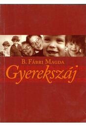 Gyerekszáj - B. Fábri Magda - Régikönyvek