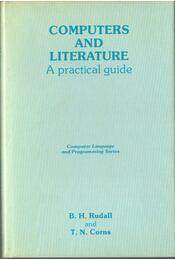Computers and Literature - B. H. Rudall, T. N. Corns - Régikönyvek