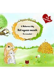 Két nyuszi mesék - Az évszakok - B. Habarics Kitty - Régikönyvek