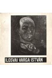 Ilosvai Varga István kiállítása (dedikált) - B. Supka Magdolna - Régikönyvek