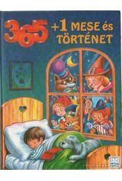 365+1 mese és történet - B. Weber - Régikönyvek