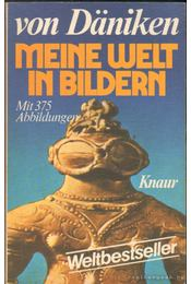 Meine Welt in Bildern - Erich von Daniken - Régikönyvek