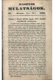 Hasznos mulatságok 1837/38. szám - Régikönyvek