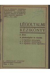 Légoltalmi kézikönyv 6. füzet - Papp J. Ottó - Régikönyvek