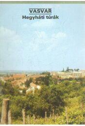 Vasvár - Hegyháti túrák - Temesi Ida - Régikönyvek