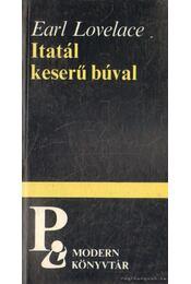 Itatál keserű búval - Lovelace, Earl - Régikönyvek