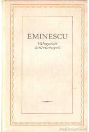 Válogatott költemények - Eminescu - Eminescu, Mihai - Régikönyvek