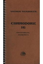 Commondore 16 - Vadnai Szabolcs - Régikönyvek