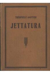 Jettatura; Amikor emberek eltűnnek; A vörös Ezékiel - Reeve, A. B., Szekula Jenő, Gautier, Théophile - Régikönyvek