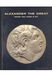 Alexander the great (angol-nyelvű) - Kate Ninou (szerk.) - Régikönyvek