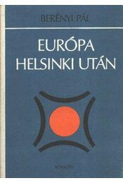 Európa Helsinki után - Berényi Pál - Régikönyvek