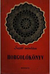 Horgolókönyv - Kelemen Zsuzsa - Régikönyvek