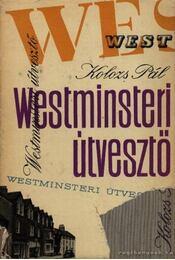 Westminsteri útvesztő - Kolozs Pál - Régikönyvek