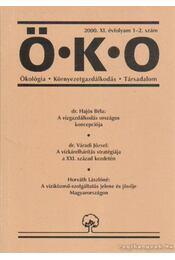 Ö.K.O. 2000. XI. évfolyam 1-2. szám - Horváth Lászlóné, Váradi József, Hajós Béla dr. - Régikönyvek