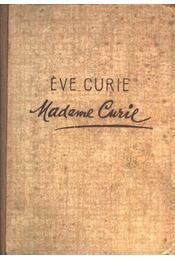 Madame Curie - Curie,Eve - Régikönyvek