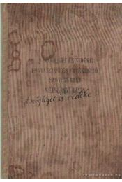 Ügyes-bajos ember könyve. Utbaigazítás minden ügyben és bajban - K. Nagy Sándor - Régikönyvek