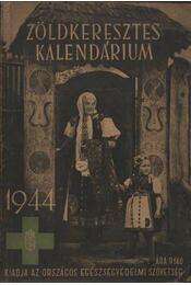 Zöldkeresztes kalendárium - Faragó Ferenc (szerk.) - Régikönyvek