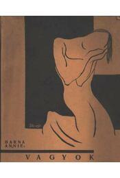 Vagyok (dedikált) - Barna Annie - Régikönyvek