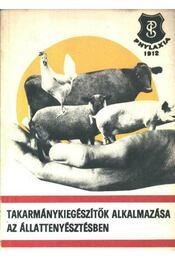 Takarmánykiegészítők alkalmazása az állattenyésztésben - Régikönyvek