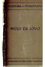 Múlt és jövő - Bon, Gustave Le - Régikönyvek
