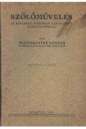 Szőlőművelés - Pettenkoffer Sándor - Régikönyvek