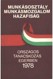 Munkásosztály munkásmozgalom hazafiasság - Vass Henrik - Régikönyvek