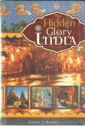 The Hidden Glory of India - Rosen, Steven J. - Régikönyvek