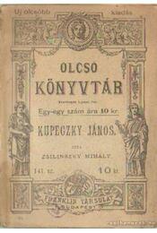 Kupeczky János - Zsilinszky Mihály - Régikönyvek