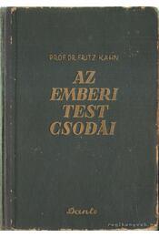 Az emberi test csodái II. - Kahn,Fritz Dr. - Régikönyvek