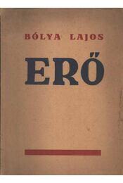Erő - Bólya Lajos - Régikönyvek