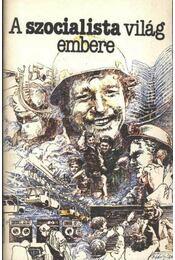 A szocialista világ embere - Antyipon, Mihail - Régikönyvek
