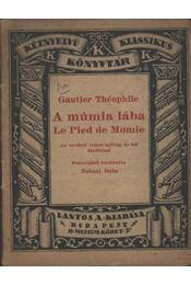 A múmia lába - Gautier, Théophile - Régikönyvek