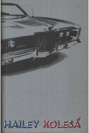 Kolesá - Hailey, Arthur - Régikönyvek