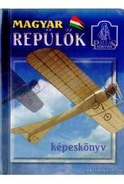 Magyar repülők - Winkler László - Régikönyvek
