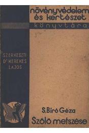 Szőlő metszése - S. Biró Géza - Régikönyvek