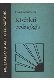 Kísérleti pedagógia - Meumann, Ernst - Régikönyvek
