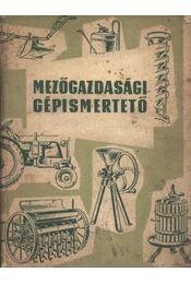 Mezőgazdasági gépismertető - Régikönyvek
