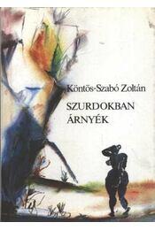 Szurdokban árnyék - Köntös-Szabó Zoltán - Régikönyvek