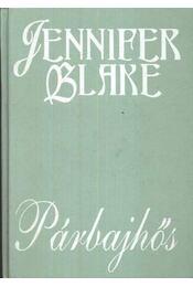 Párbajhős - JENNIFER BLAKE - Régikönyvek