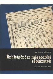 Épületgépész méretezési táblázatok - Arnold Károly - Régikönyvek