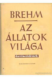 Az állatok világa I-IV. kötet - Brehm, Alfred Edmund - Régikönyvek
