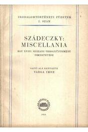 Szádeczky: Miscellania - Varga Imre - Régikönyvek